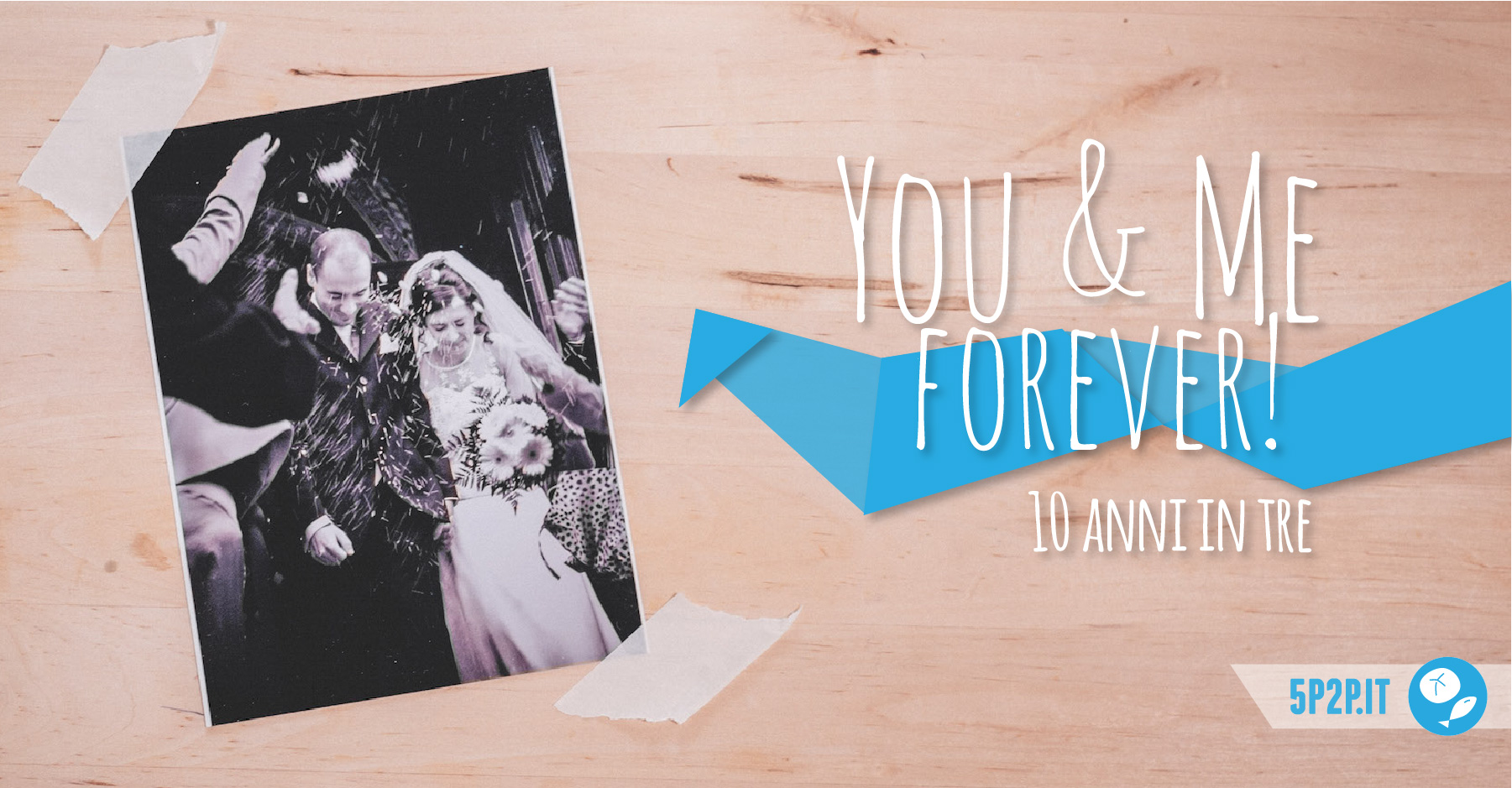 You and me forever! 10 anni in tre